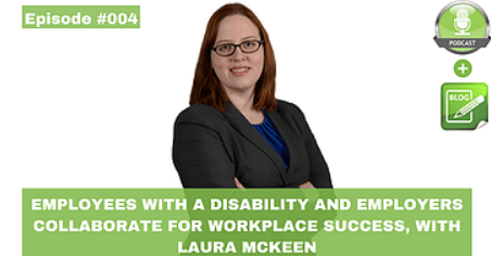 employees with a disability and employees collaborate for workplace success with laura mckeen