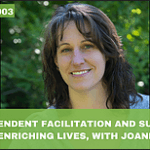 #003: Independent Facilitation and Support Circles Enriching Lives