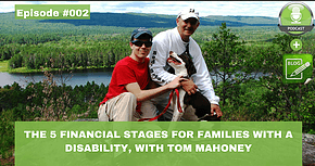 the 5 financial stages for families with disability with tom mahoney