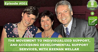 the movement to individual support and accessing developmental support services with keenan wellar