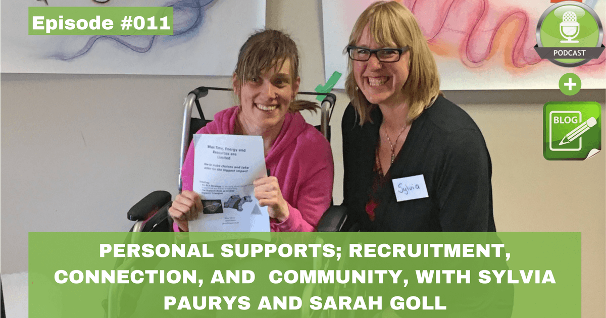 personal supports recruitment connection and community with slyvia paurys and sarah goll