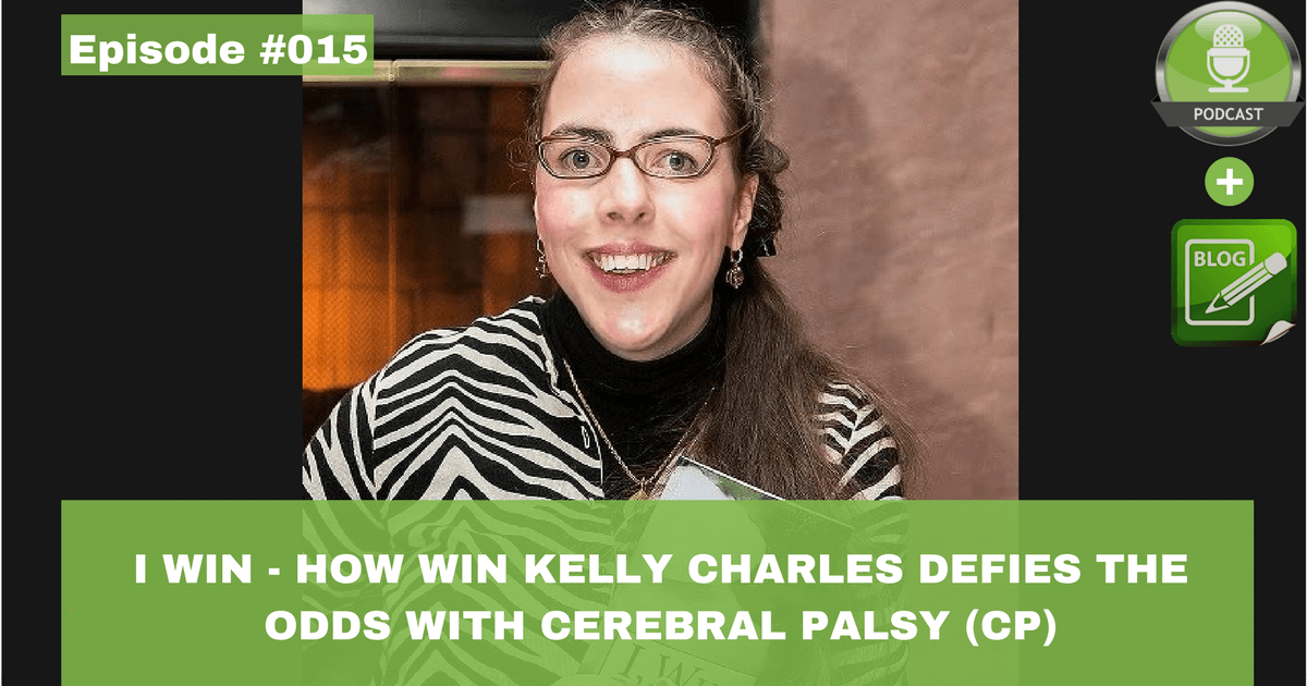 I win how kelly charles defies the odds with cerebral palsy cp