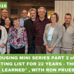 "#016: Housing Mini Series Part 2/6 – ""On a waiting list for 22 years – this is what I've learned"", With Ron Pruessen"