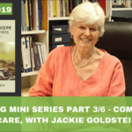 #019: Housing Mini Series Part 3/6 -Community Care, With Jackie Goldstein
