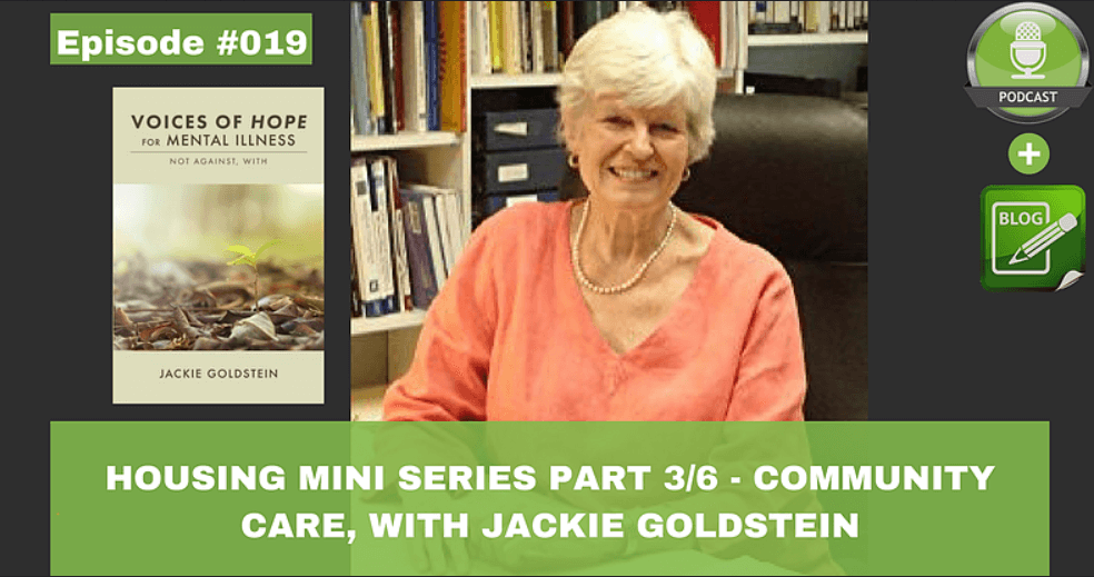housing mini series part 3 of 6 community care with jackie goldstein
