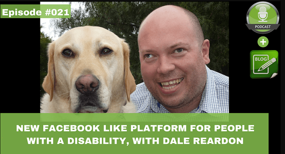 new facebook like platform for people with a disability with dale reardon