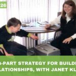 #026: A 4-Part Strategy for Building Natural Relationships, With Janet Klees