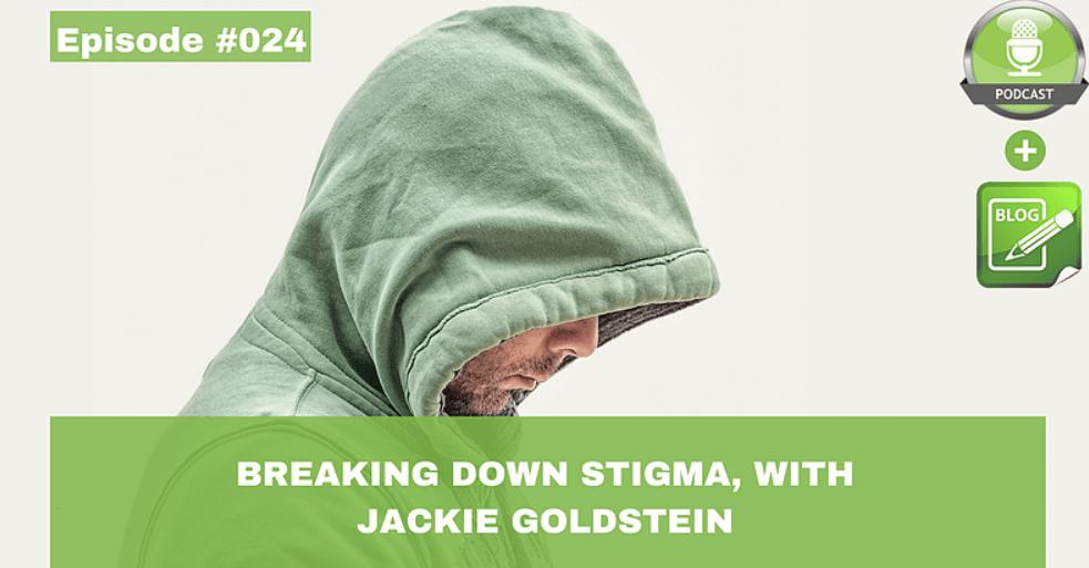 breaking down stigma with jackie goldstein