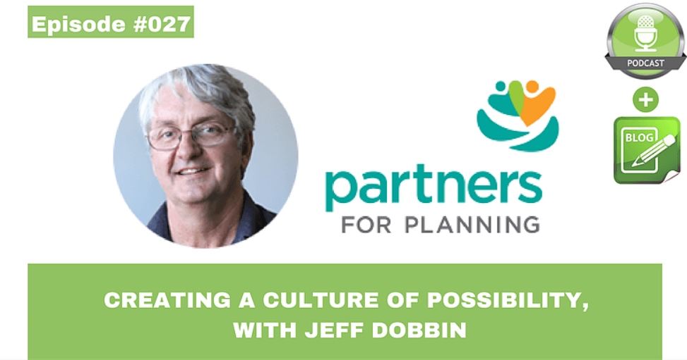 creating a culture of possibility with jeff dobbin