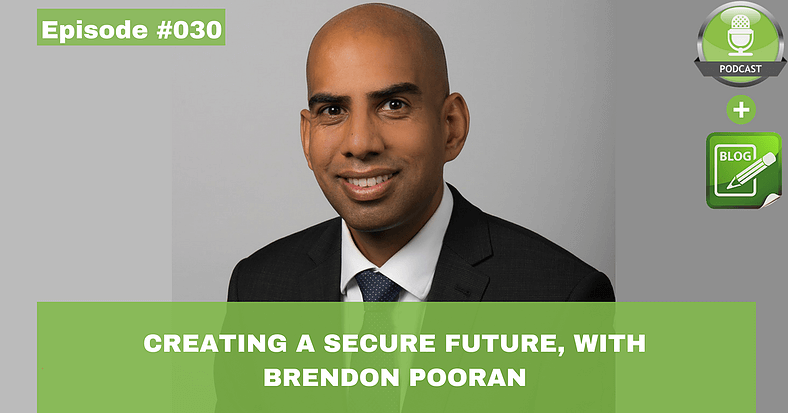 creating a secure future with brendon pooran