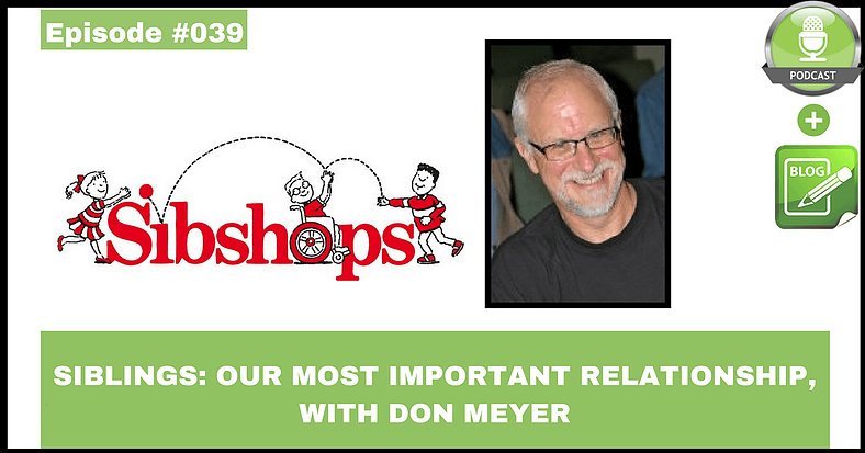 siblings our most important relationship with don meyer