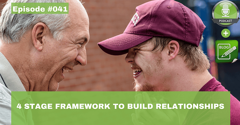 A 4 stage framework to build relationships for people with disabilities