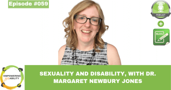 Sexuality and Disability, with Dr. Margaret Newbury Jones