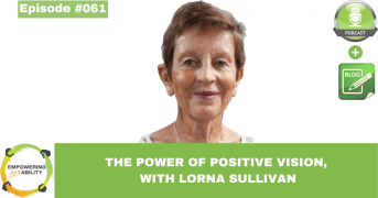 The Power Of Positive Vision, with Lorna Sullivan
